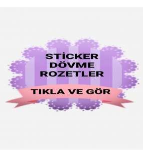 STİCKER - DÖVME - ROZET